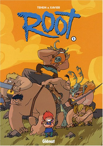 Root, Tome 1 : La horde de la loose