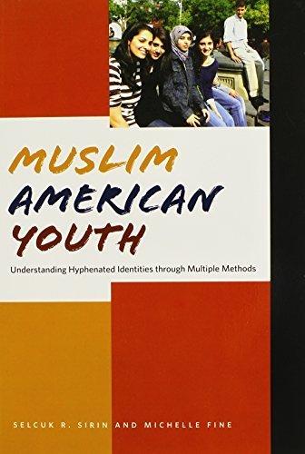 Muslim American Youth: Understanding Hyphenated Identities through Multiple Methods (Qualitative Studies in Psychology) by Sirin, Selcuk, Fine, Michelle (2008) Taschenbuch (Muslim American Youth)