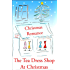 THE TEA DRESS SHOP AT CHRISTMAS (Tea Dress Shop Series Book 1)