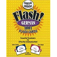 Speak in a Week! Flash! German: 1001 Flash Cards: Essential Vocabulary for Effective Communication