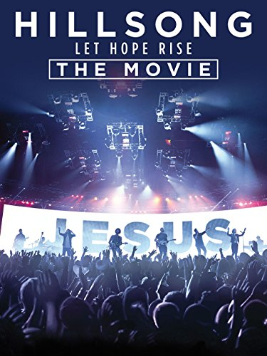 Hillsong: Let Hope Rise The Movie [OV]