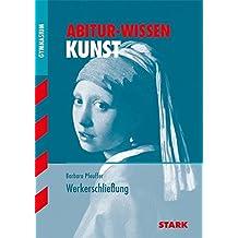 Abitur-Wissen Kunst - Werkerschließung