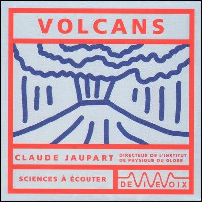 Volcans par Claude Jaupart