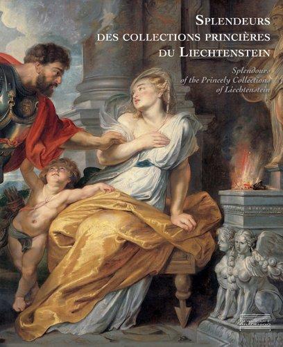 Splendeurs des collections du Prince de Liechtenstein