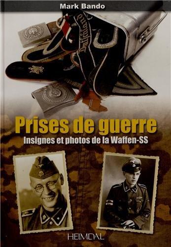 Prises de guerre : Insignes et photos de la Waffen-SS