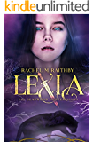 Lexia (The Deadwood Hunter Series Book 1) (English Edition)