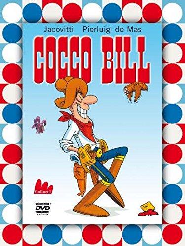 Cocco Bill. Ediz. illustrata. Con DVD