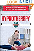 #5: Hypnotherapy: How to Harness the Power of Your Sub Conscious Mind (Hypnosis - Nlp - How to Hypnotize - Nlp Techniques)