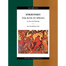 The Rite of Spring: Le Sacre du Printemps. Orchester. Studienpartitur. (The Masterworks Library)