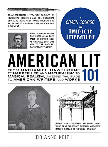 American Lit 101: From Nathaniel Hawthorne to Harper Lee and Naturalism to Magical Realism, an essential guide to American writers and works (Adams 101) (English Edition)