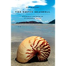 The Empty Seashell: Witchcraft and Doubt on an Indonesian Island (English Edition)