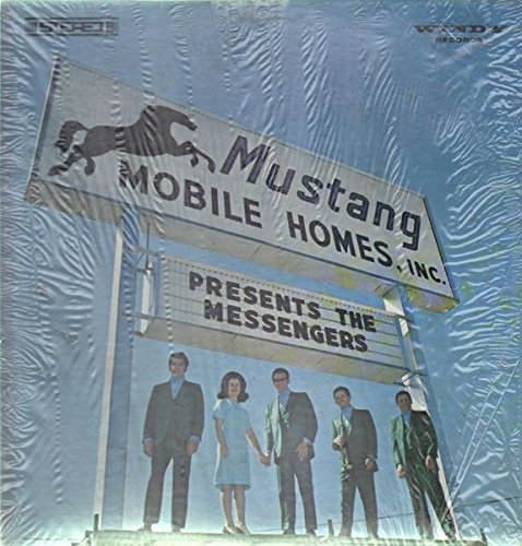 Mustang Mobile Homes, Inc. Presents The Messengers [Vinyl LP] -