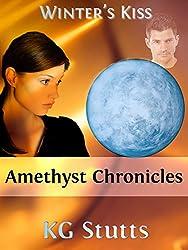 Winter's Kiss: Amethyst Chronicles
