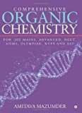 #9: Comprehensive Organic Chemistry : For JEE MAINS, ADVANCED, NEET, AIIMS, OLYMPIAD, KVPY and SAT