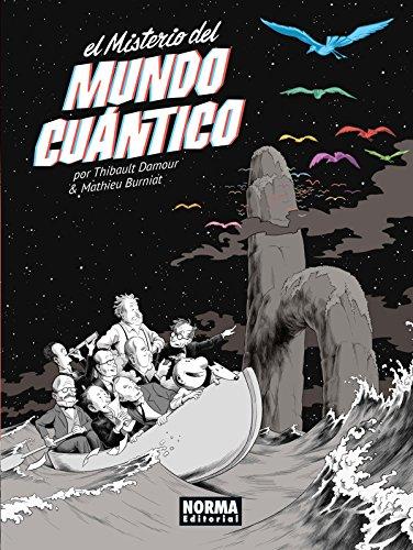 El misterio del mundo cuántico por Mathieu Burniat Thibault Damour