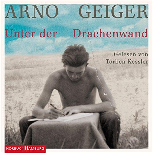 Buchseite und Rezensionen zu 'Unter der Drachenwand' von Arno Geiger