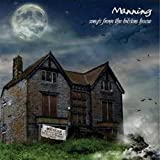 Songtexte von Manning - Songs From the Bilston House