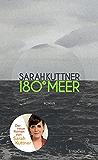 180 Grad Meer: Roman