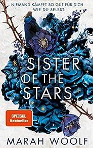 Sister of the Stars: Von Runen und Schatten (HexenSchwesternSaga 1)