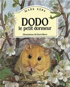 vignette de 'Dodo, le petit dormeur (Mark Ezra)'