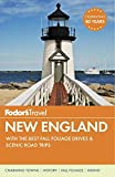 Fodor's New England: with the Best Fall Foliage Drives & Scenic Road Trips (Full-colo...