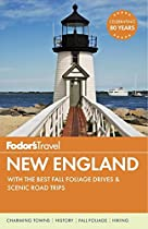 Fodor's New England: With the Best Fall Foliage Drives & Scenic Road Trips (Full-Color Travel Guide) (Fodor's Full-Color Gold Guides)