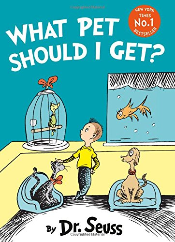 What Pet Should I Get? (Dr Seuss) por Dr. Seuss
