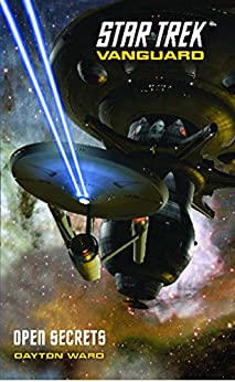 Star Trek: Vanguard #4: Open Secrets (Star Trek: The Original Series) by [Ward, Dayton]