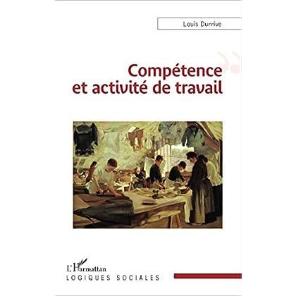 Compétence et activité de travail (Logiques sociales)