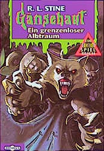 Gänsehaut Abenteuer-Spielbuch / Ein grenzenloser Albtraum: Ab 10 Jahre
