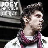 Songtexte von Joey Heindle - Jeder Tag zählt