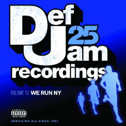 Def Jam 25, Vol. 15 - We Run N...