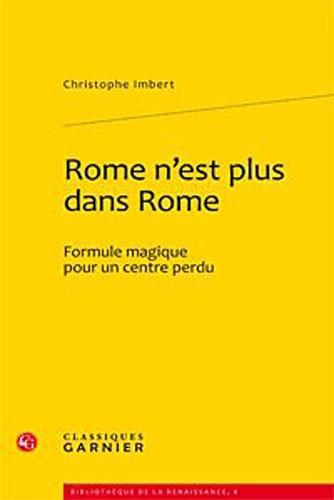 rome-n-39-est-plus-dans-rome-formule-magique-pour-un-centre-perdu