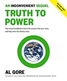 An Inconvenient Sequel: Truth to Power (International Edition)