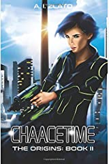 Chaacetime: The Origins - Book 2 Broché