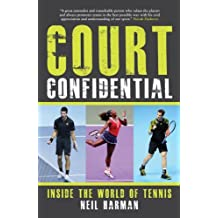 Court Confidential: Inside The World of Tennis by Neil Harman (2013-05-15)