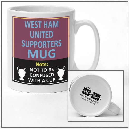 West Ham United football club supporters rival team joke funny new and easy office Tea and Coffee Mug gift by Football Betting mugs West Ham United Football Club