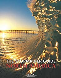 The Stormrider Guide North America (Stormrider Surf Guides) by Bruce Sutherland (2002-07-15)