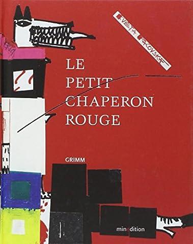 Kveta Pacovska - Le Petit Chaperon