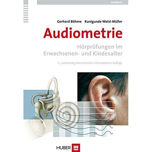 PDF] Audiometrie: Hörprüfungen im Erwachsenen- und Kindesalter. Ein ...