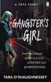 Best Books About Lives - Gangster's Girl: From childhood abuse to a life Review