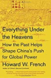 #6: Everything Under the Heavens: How the Past Helps Shape China's Push for Global Power