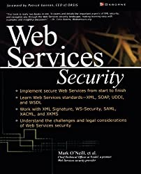 Web Services Security by Mark O'Neill (2003-02-21)