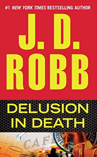 Delusion in Death (In Death, Book 35)