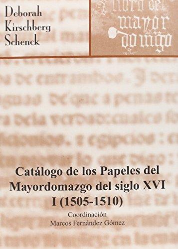 Catálogo de los papeles del Mayordomazgo del siglo XVI (1505-1510) (Inventarios y Catálogos)