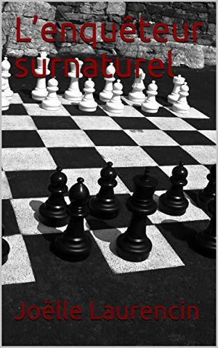 Couverture du livre L'enquêteur surnaturel