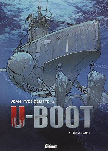 U-Boot - Tome 04 : Oncle Harry