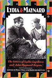 Lydia and Maynard: Letters of Lydia Lopokova and John Maynard Keynes by Lydia Lopokova (1989-09-01)