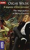 Il importe d'être constant - The Importance of Being Earnest (édition bilingue) by Oscar WILDE (2004-06-03) - Langues pour tous - 03/06/2004