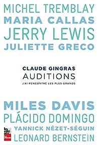 Auditions : J'Ai Rencontre les Plus Grands par Claude Gingras